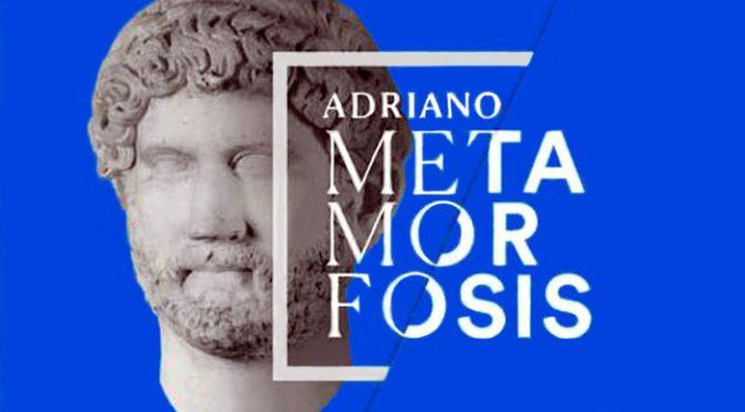 Exposición Adriano - Metamorfosis