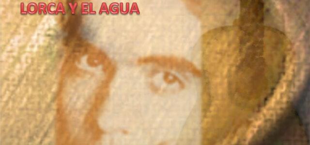 Representación teatral 'Lorca y el agua'