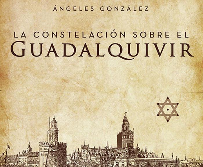 La constelación sobre el Guadalquivir (Ángeles González Godoy)